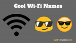 Cool WiFi Names