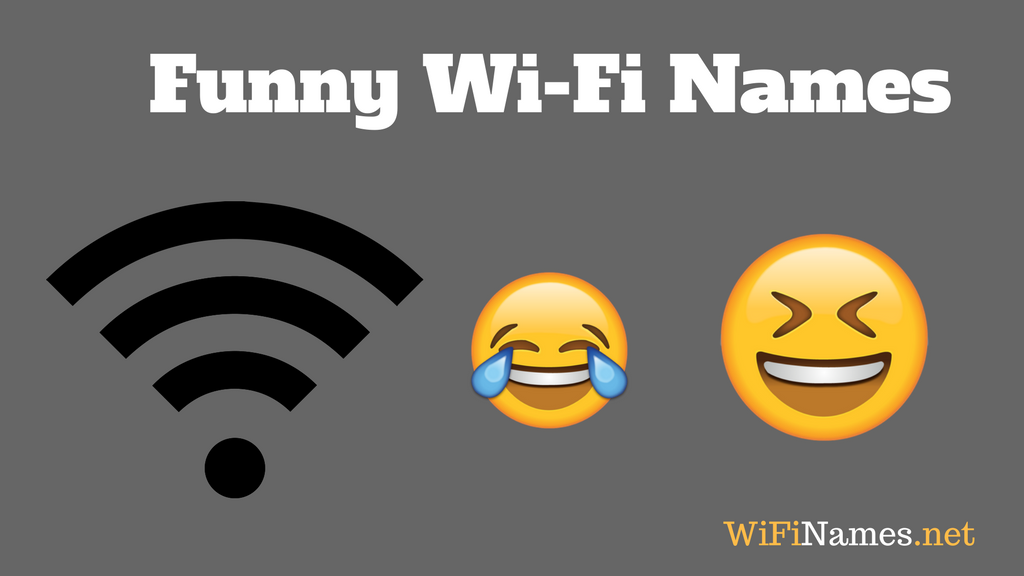 240+ Funny WiFi Names for your Network SSID [2019 List]