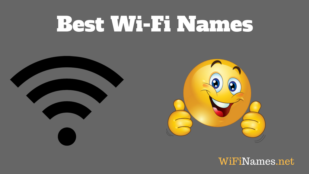 500+ Best Wi-Fi Names for your Router & Network SSID in 2019