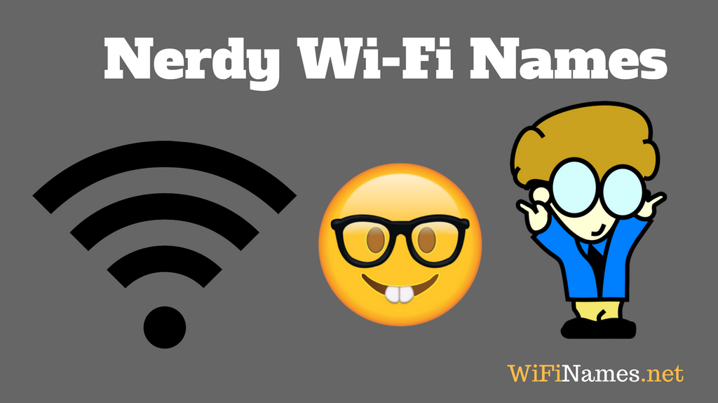 Nerdy WiFi Names