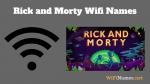 Rick and Morty Wifi Names