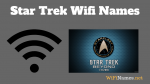 Star Trek Wifi Names