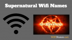 Supernatural Wifi Names